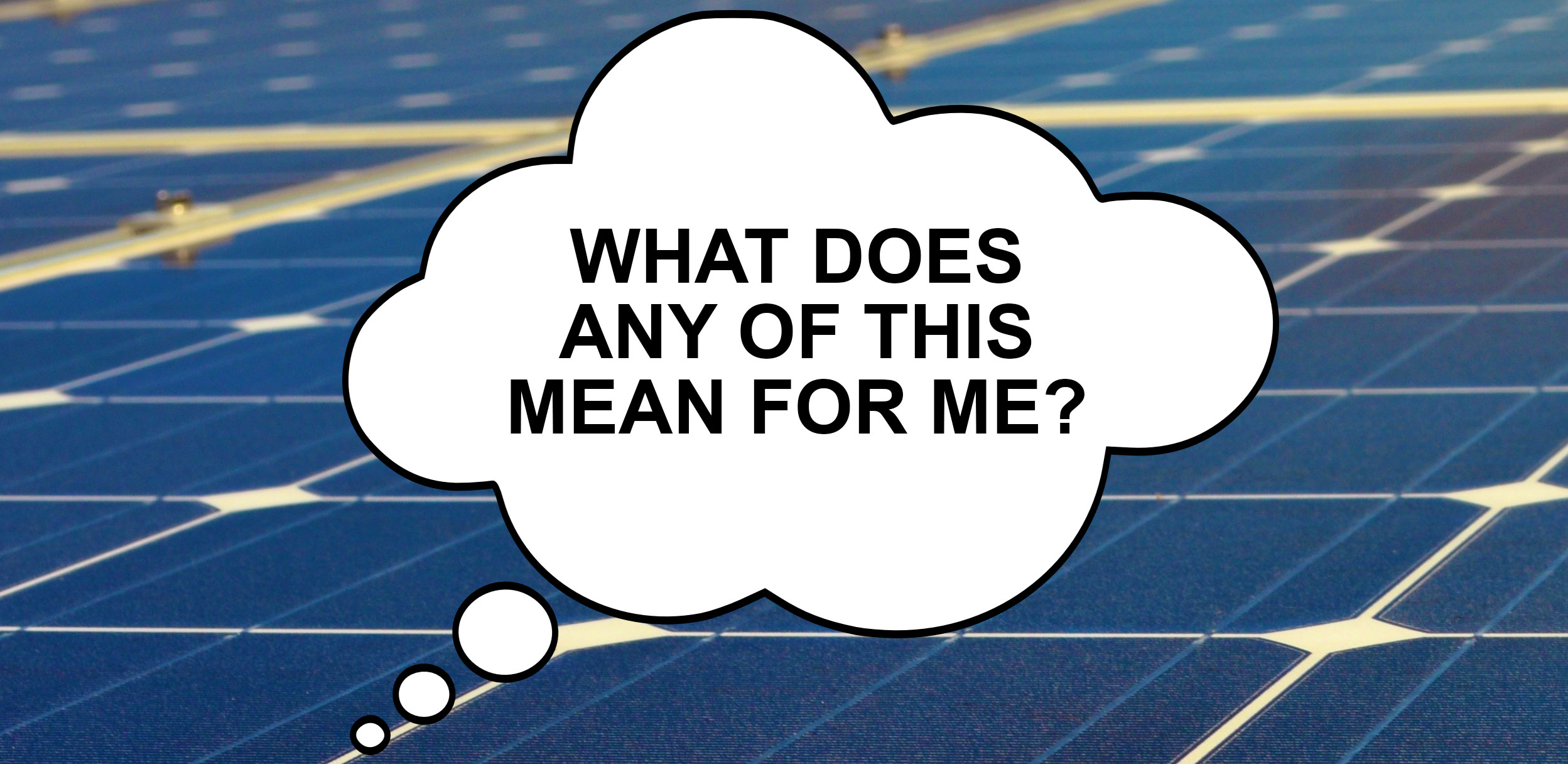 What does this talk of Alabama solar mean to me?